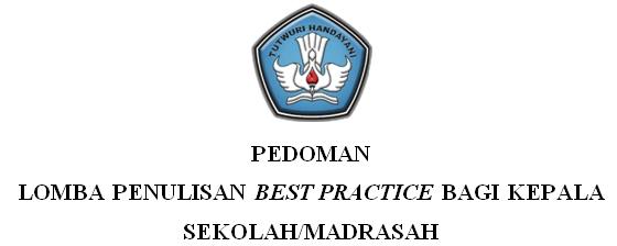 Pedoman Lomba Makalah Best Praktice Kepala Sekolah 2019