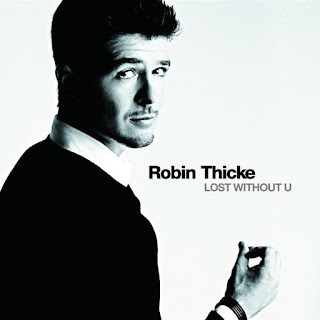 Lost Without You - Robin Thicke