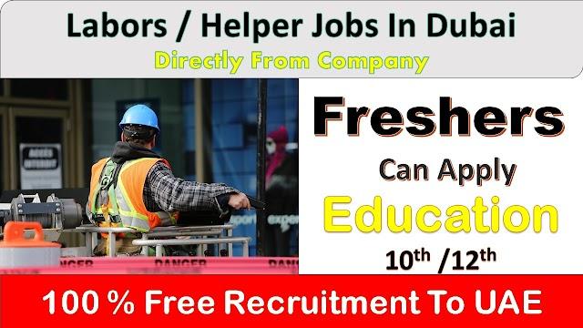 Helper / Labor Jobs In Dubai – UAE 2020