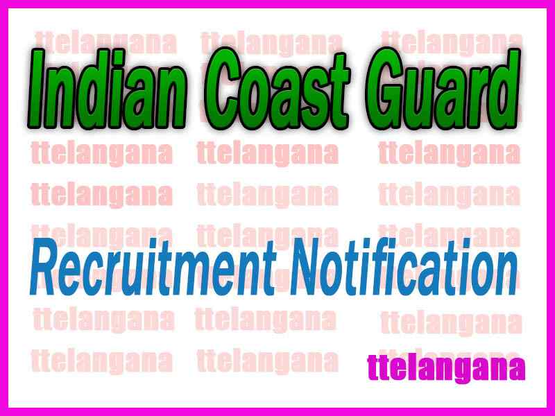 Indian Coast Guard Recruitment Notification