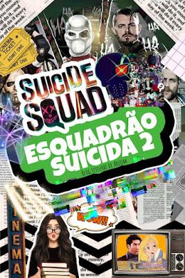 O QUE ESPERAR DE ESQUADRÃO SUICIDA 2