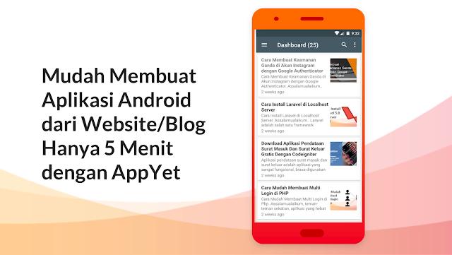 Buat Aplikasi Android dari Website atau Blog Hanya 5 Menit dengan Appyet