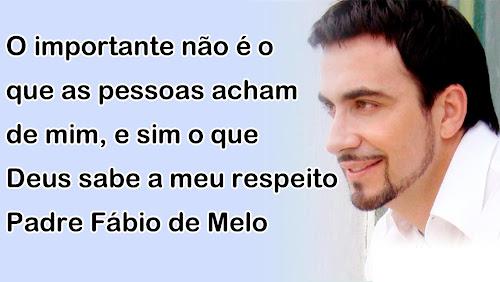 Frases Padre Fábio de Melo