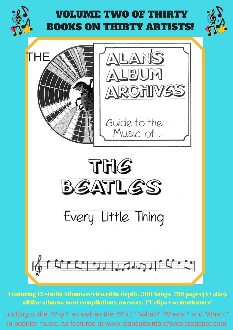'Every Little Thing' - The Alan's Album Archives Guide To The Beatles Is Available Now!