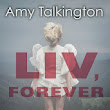 Liv, Forever by Amy Talkington Review