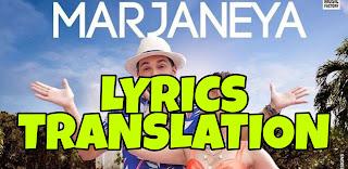 Marjaneya Lyrics in English | With Translation | – Neha Kakkar