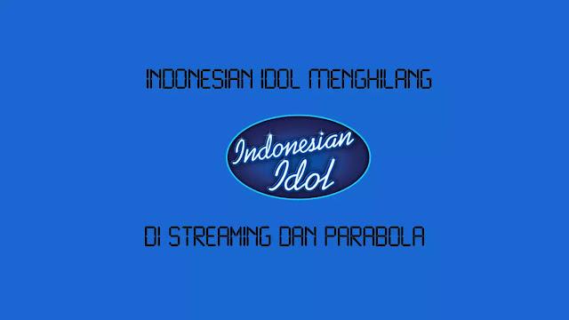 Indonesian Idol Menghilang di Streaming dan Parabola
