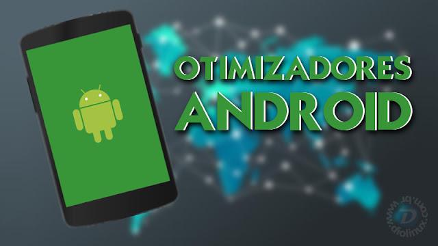 Otimizadores para Android