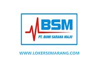 Lowongan Kerja Semarang, Purwokerto & Cirebon di BSM Grup September 2020