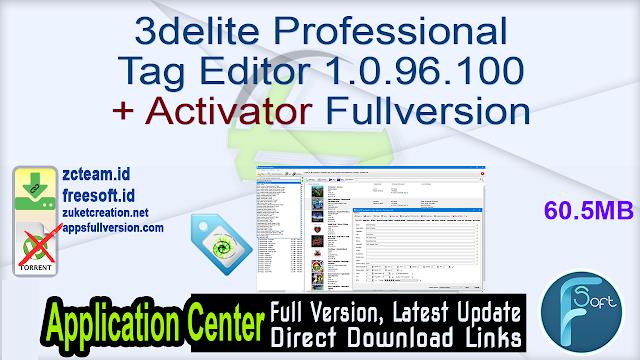 3delite Professional Tag Editor 1.0.96.100 + Activator Fullversion