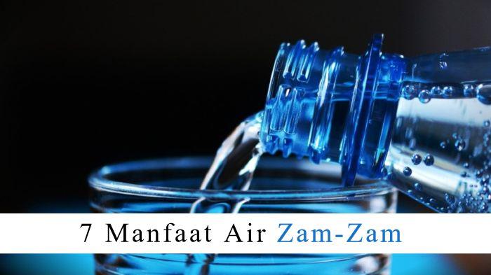 7 Manfaat Luar Biasa Minum Air Zam-Zam Untuk Kesehatan