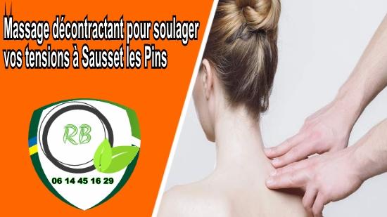 Massage décontractant pour soulager vos tensions à Sausset les Pins;