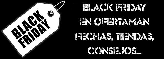 Información previa Black Friday 2020 Ofertaman