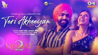 Teri Akheeyan Lyrics in English | With Translation | – Qismat 2 | Ammy Virk