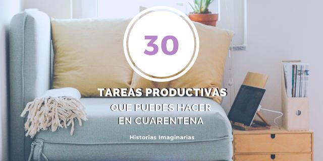 30 tareas productivas que puedes hacer en cuarentena