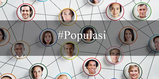 Penelitian selalu berhadapan dengan sumber data yang biasa disebut dengan populasi dan sam Pengertian Populasi Menurut Beberapa Ahli dan Jenis-Jenis Populasi