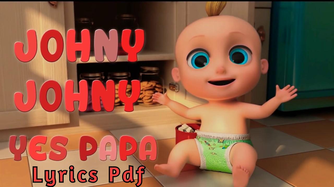 Johny Johny Yes Papa Lyrics PDF