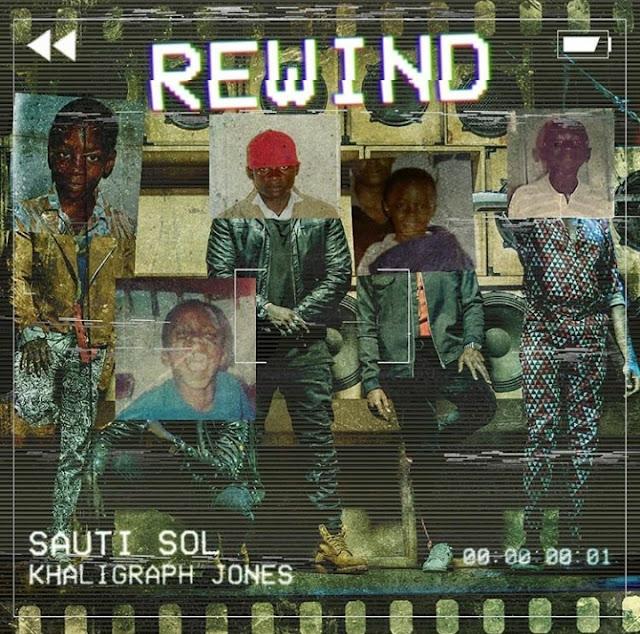 Sauti Sol Ft Khaligraph Jones - Rewind