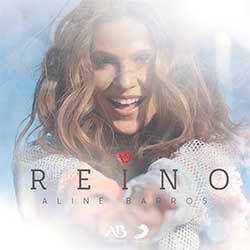 CD Reino - Aline Barros