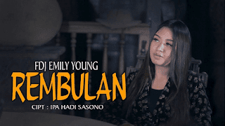 Lirik Lagu Rembulan - FDJ Emily Young