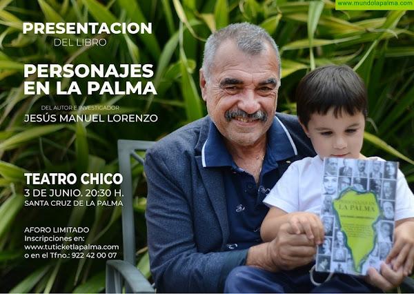 """Presentación Libro """"Personajes en La Palma"""" de Jesús Manuel Lorenzo"""