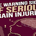 The Warning Signs of Serious Brain Injuries #infographic