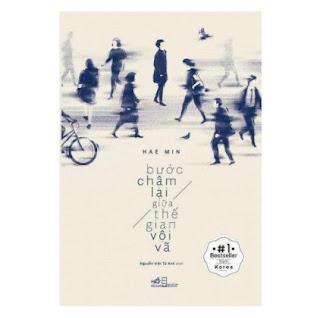 Bước Chậm Lại Giữa Thế Gian Vội Vã (Tái Bản) ebook PDF EPUB AWZ3 PRC MOBI