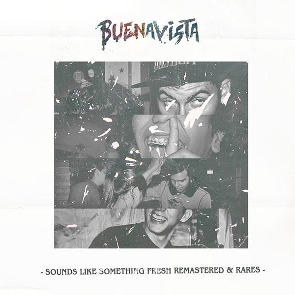 "Buenavista stream new EP ""Sounds Like Something Fresh & Rares"""