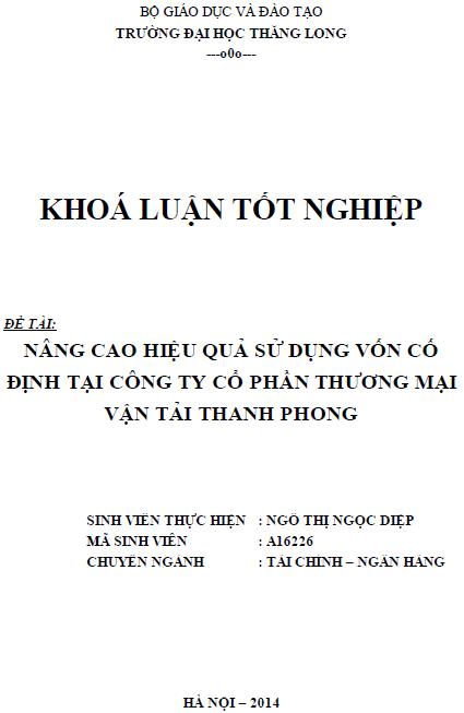 Nâng cao hiệu quả sử dụng vốn cố định tại Công ty Cổ phần thương mại vận tải Thanh Phong