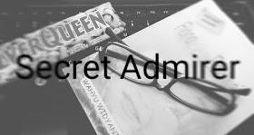Secret Admirer, Pengagum Rahasia