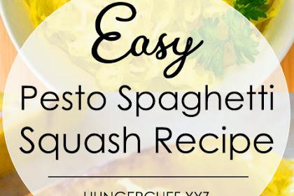 Easy Pesto Spaghetti Squash Recipe