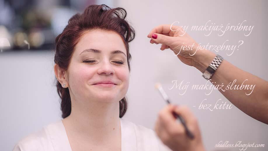Makijaż ślubny i czy na pewno potrzebujemy próbnego