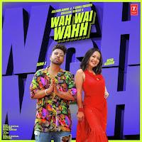 Wah Wai Wahh song lyrics by Neha Kakkar | Sukhe Muzical Doctorz | Jaani | Bhushan Kumar | New Song 2019