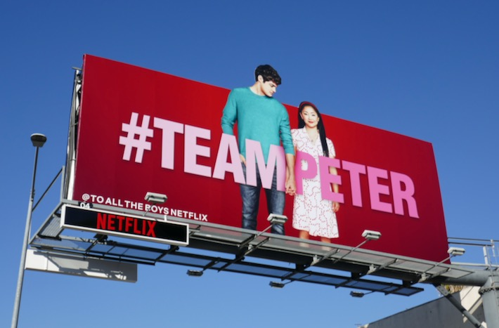 To All The Boys PS I Still Love You Team Peter billboard