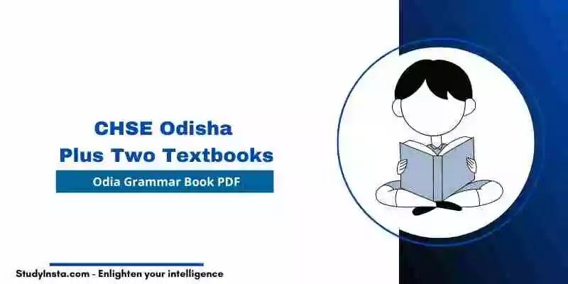 CHSE Odisha Plus Two Odia Grammar Book PDF - Plus Two 1st & 2nd Year