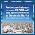 Produtores baianos vão destinar R$ 500 mil para apoiar prefeituras do Oeste da Bahia no combate ao Coronavírus