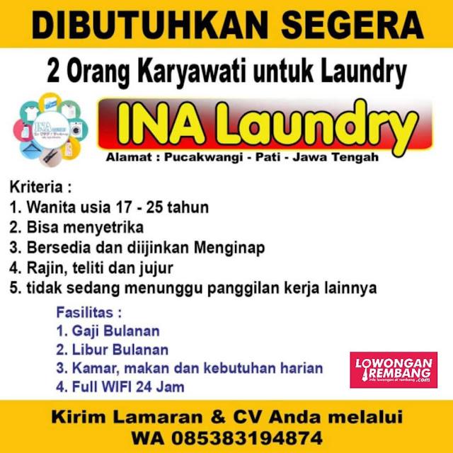 2 Lowongan Kerja Pegawai Ina Laundry Pucakwangi Pati Tanpa Syarat Pendidikan