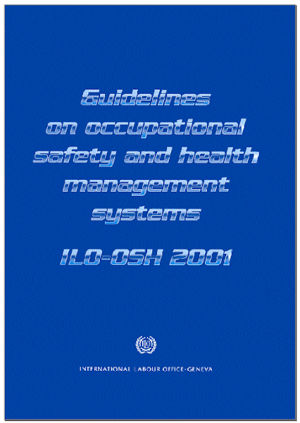 Sampul Standar ILO-OSH 2001 Occupational Safety and Health Management Systems