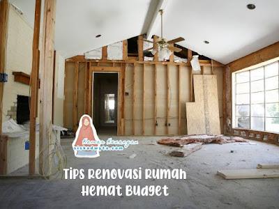 Tips renovasi rumah yang hemat budget