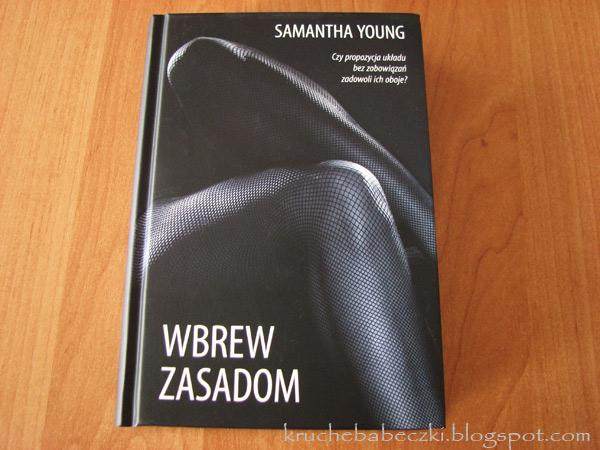 """""""Wbrew zasadom"""" Samanthy Young - recenzja"""