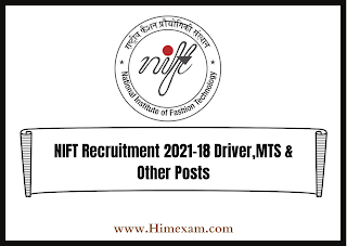 NIFT Recruitment 2021-18 Driver,MTS & Other Posts