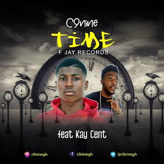 C9nine - Time Ft. Kay Cent (Mixed By F Jay Records)