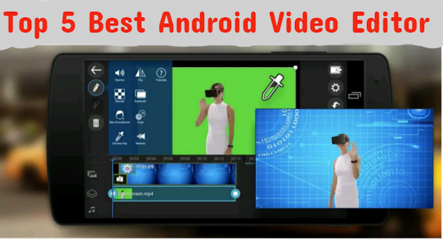 best android video editor app 2019