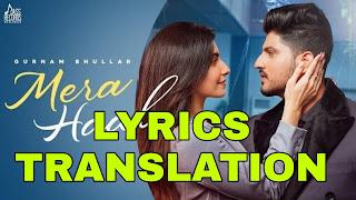 Mera Haal Lyrics Meaning/Translation in Hindi – Gurnam Bhullar