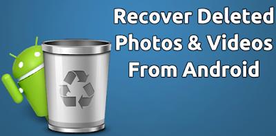 Cara Mengembalikan Foto, Video, dan Audio yang Terhapus di Android