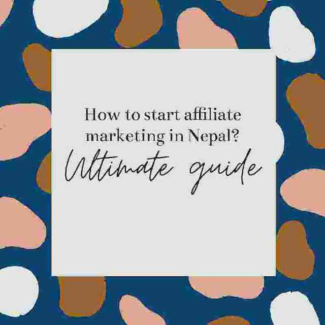 How to start affiliate marketing in Nepal?