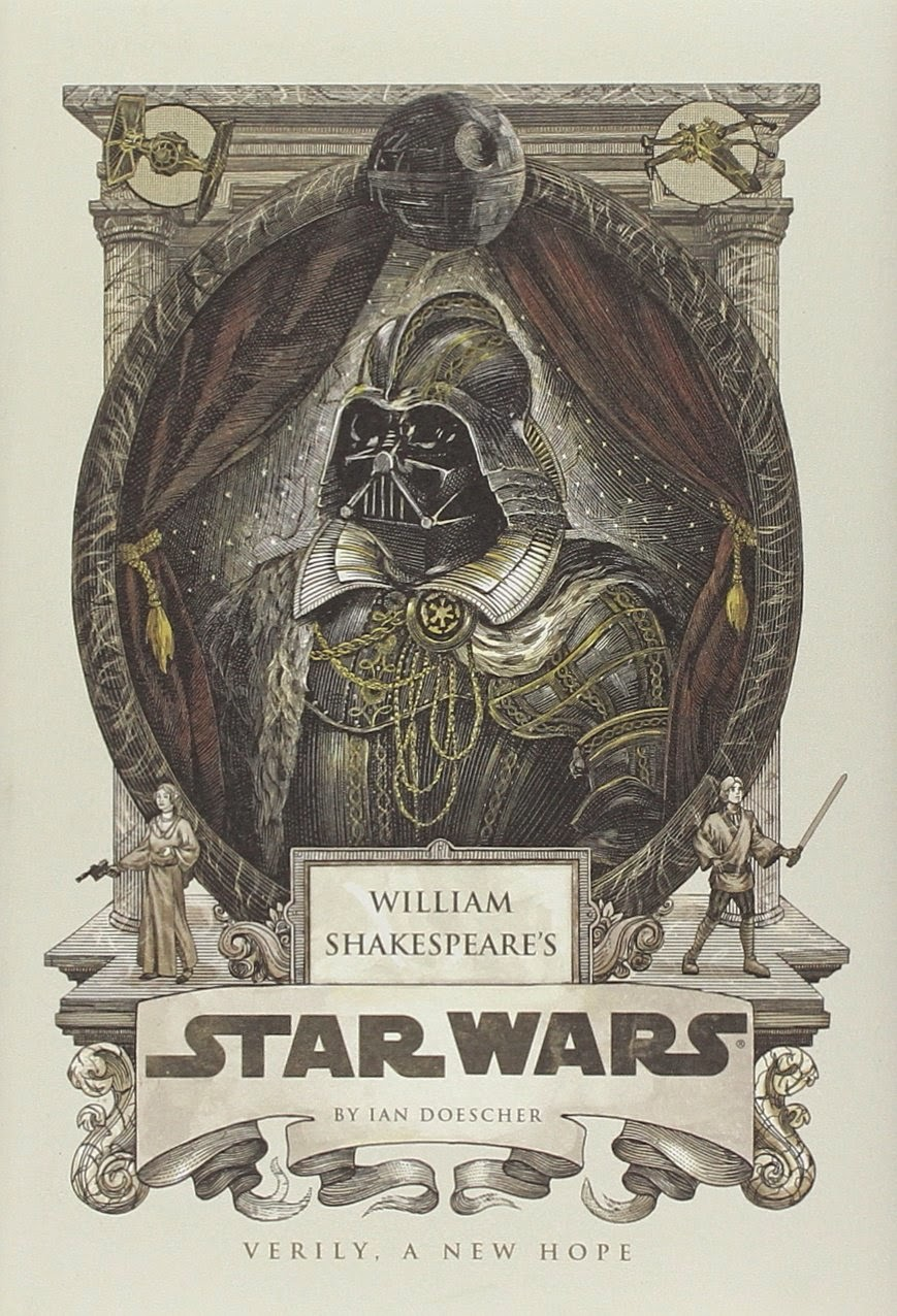 Miss Daydreamer's Place: 'William Shakespeare's Star Wars: Verily ...