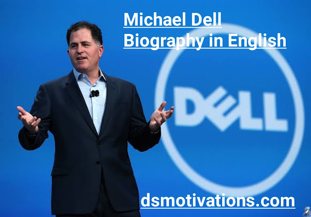 Michael Dell Biography in English