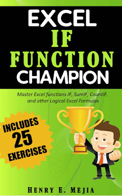 Excel IF Function Champion Master Excel functions IF, SumIF, CountIF, and other Logical Excel Formulas