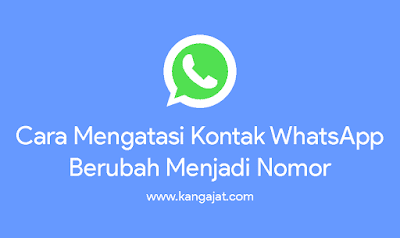 cara-mengatasi-kontak-whatsapp-berubah